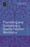 Jacket Image For: Promoting and Sustaining a Quality Teacher Workforce
