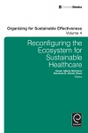 Jacket Image For: Reconfiguring the Eco-System for Sustainable Healthcare