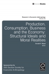 Jacket Image For: Production, Consumption, Business and the Economy