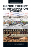 Jacket Image For: Genre Theory in Information Studies