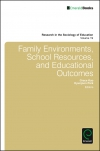 Jacket Image For: Family Environments, School Resources, and Educational Outcomes