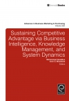 Jacket Image For: Sustaining Competitive Advantage via Business Intelligence, Knowledge Management, and System Dynamics