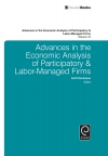 Jacket Image For: Advances in the Economic Analysis of Participatory & Labor-Managed Firms