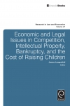 Jacket Image For: Economic and Legal Issues in Competition, Intellectual Property, Bankruptcy, and the Cost of Raising Children