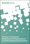 Jacket Image For: A Focus on Consumer Behaviours and Experiences in an Online Shopping Environment