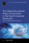 Jacket Image For: The Global Educational Policy Environment in the Fourth Industrial Revolution