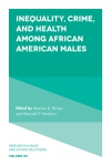 Jacket Image For: Inequality, Crime, and Health among African American Males