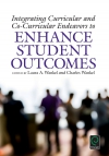 Jacket Image For: Integrating Curricular and Co-Curricular Endeavors to Enhance Student Outcomes