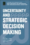 Jacket Image For: Uncertainty and Strategic Decision Making