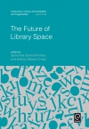 Jacket Image For: The Future of Library Space