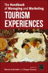 Jacket Image For: The Handbook of Managing and Marketing Tourism Experiences