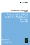 Jacket Image For: Friendship and Peer Culture in Multilingual Settings