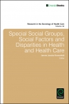 Jacket Image For: Special Social Groups, Social Factors and Disparities in Health and Health Care