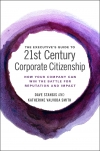 Jacket Image For: The Executive's Guide to 21st Century Corporate Citizenship
