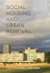 Jacket Image For: Social Housing and Urban Renewal