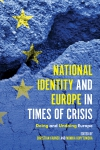 Jacket Image For: National Identity and Europe in Times of Crisis