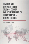 Jacket Image For: Insights and Research on the Study of Gender and Intersectionality in International Airline Cultures