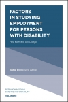 Jacket Image For: Factors in Studying Employment for Persons with Disability