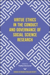 Jacket Image For: Virtue Ethics in the Conduct and Governance of Social Science Research