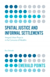 Jacket Image For: Spatial Justice and Informal Settlements