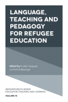 Jacket Image For: Language, Teaching and Pedagogy for Refugee Education