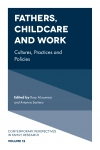 Jacket Image For: Fathers, Childcare and Work