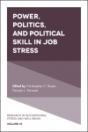 Jacket Image For: Power, Politics, and Political Skill in Job Stress