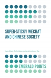 Jacket Image For: Super-sticky WeChat and Chinese Society