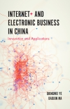 Jacket Image For: Internet+ and Electronic Business in China
