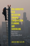 Jacket Image For: Collaborative Risk Mitigation Through Construction Planning and Scheduling