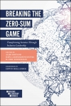 Jacket Image For: Breaking the Zero-Sum Game