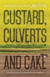 Jacket Image For: Custard, Culverts and Cake