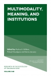 Jacket Image For: Multimodality, Meaning, and Institutions