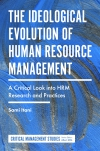 Jacket Image For: The Ideological Evolution of Human Resource Management