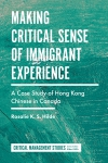 Jacket Image For: Making Critical Sense of Immigrant Experience