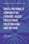 Jacket Image For: Cross-nationally Comparative, Evidence-based Educational Policymaking and Reform