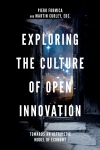 Jacket Image For: Exploring the Culture of Open Innovation