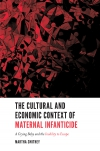 Jacket Image For: The Cultural and Economic Context of Maternal Infanticide