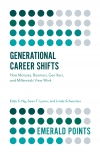 Jacket Image For: Generational Career Shifts