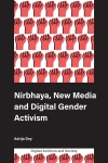 Jacket Image For: Nirbhaya, New Media and Digital Gender Activism
