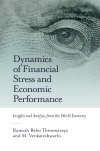 Jacket Image For: Dynamics of Financial Stress and Economic Performance