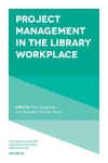 Jacket Image For: Project Management in the Library Workplace
