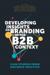 Jacket Image For: Developing Insights on Branding in the B2B Context