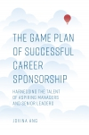 Jacket Image For: The Game Plan of Successful Career Sponsorship