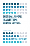 Jacket Image For: Emotional Appeals in Advertising Banking Services