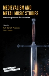 Jacket Image For: Medievalism and Metal Music Studies