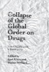Jacket Image For: Collapse of the Global Order on Drugs