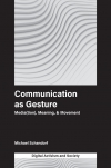 Jacket Image For: Communication as Gesture