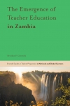 Jacket Image For: The Emergence of Teacher Education in Zambia