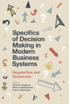 Jacket Image For: Specifics of Decision Making in Modern Business Systems